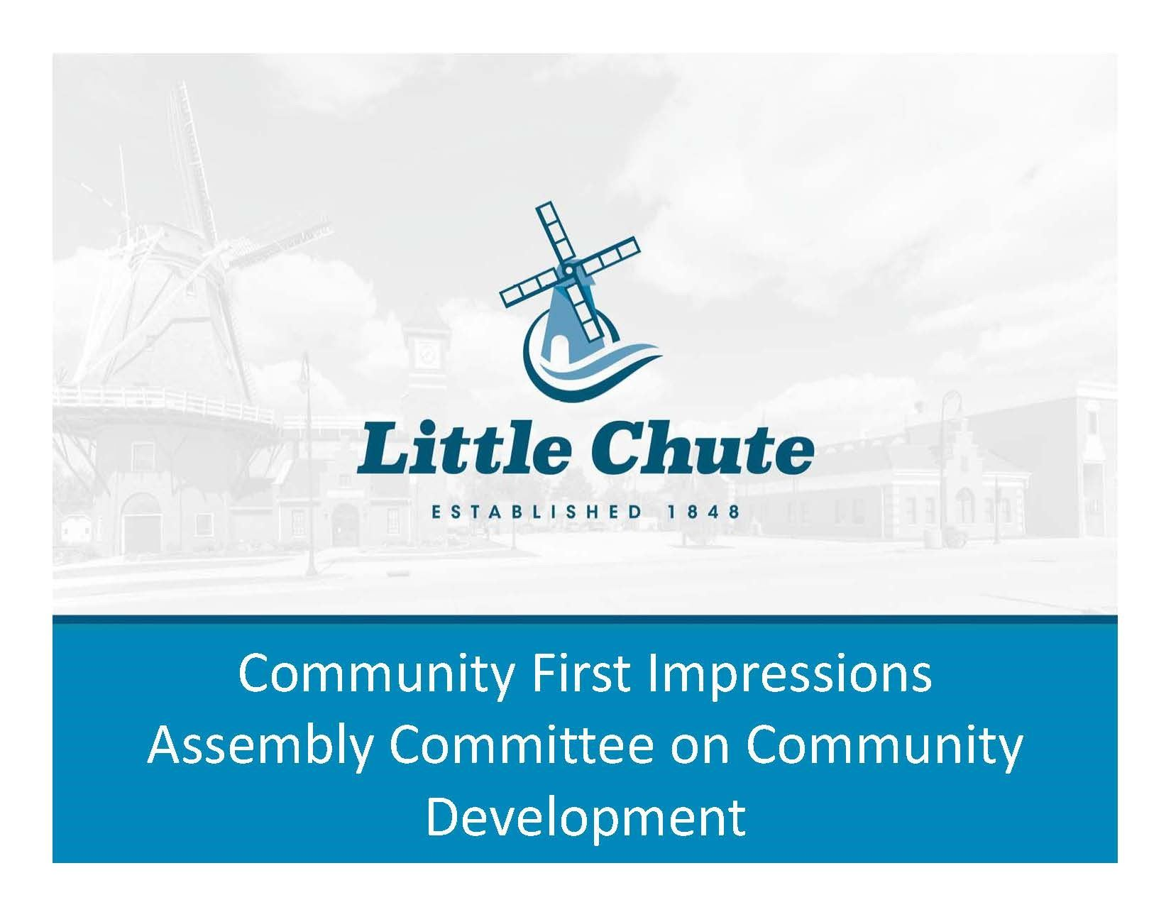 Little Chute Community First Impressions