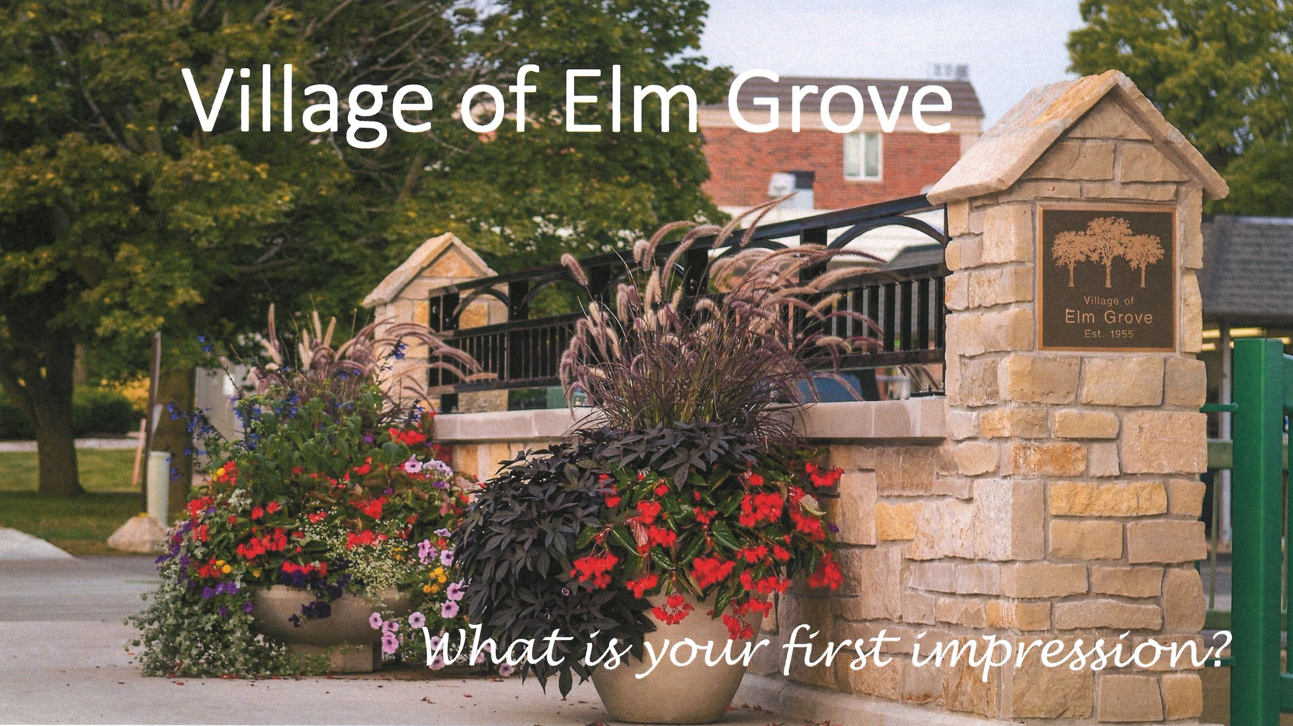 Village of Elm Grove First Impression